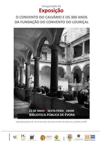 Inauguração da Exposição O CONVENTO DO CALVÁRIO E OS 300 ANOS DA FUNDAÇÃO DO CONVENTO DO LOURIÇAL